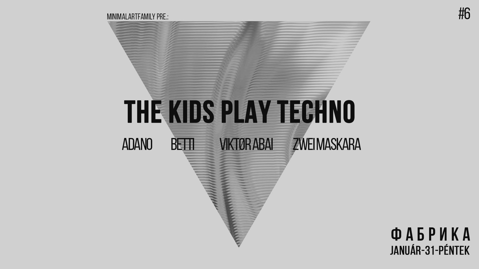 tkpt the kids play techno minimal art family maf techno house party illegal
